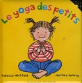 vignette de 'Le yoga des petits (Rebecca Whitford)'
