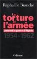 """Afficher """"La torture et l'armée pendant la guerre d'Algérie"""""""