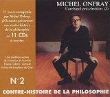 """Afficher """"Contre-histoire de la philosophie n°2 : L'archipel pré-chrétien (2) n° 1 L'archipel pré-chrétien"""""""