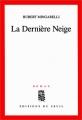 """Afficher """"La Dernière neige"""""""