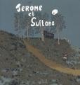"""Afficher """"Jérôme et Sultana"""""""