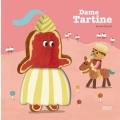 """Afficher """"Dame Tartine"""""""