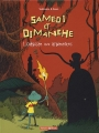 """Afficher """"Samedi et Dimanche n° 04<br /> L'odyssée aux allumettes"""""""