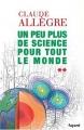vignette de 'Un peu plus de science pour tout le monde (Claude Allègre)'