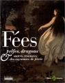"""Afficher """"Fées, elfes, dragons & autres créatures des royaumes de féerie"""""""