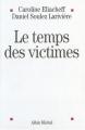 """Afficher """"Le temps des victimes"""""""
