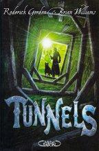 "Afficher ""Tunnels - série complète n° 1 Tunnels"""