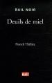 vignette de 'Deuils de miel (Thilliez, Franck)'