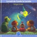 """Afficher """"La nuit de Carole la luciole"""""""