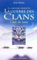 """Afficher """"La Dernière prophétie (cycle 2 de la Guerre des Clans) - série complète n° 2 Clair de lune"""""""