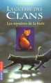 """Afficher """"La Guerre des clans (cycle 1) - série complète n° 3 Les Mystères de la forêt"""""""