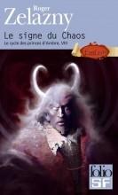 """Afficher """"Cycle des princes d'Ambre (Le) n° 08 Signe du Chaos (Le)"""""""