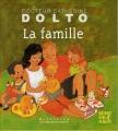 vignette de 'La famille (Dolto-Tolitch, Catherine)'