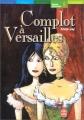 """Afficher """"Aventures de Pauline et Cécile Complot à Versailles"""""""