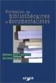 """Afficher """"Formation des bibliothécaires et des documentalistes"""""""