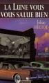 """Afficher """"La Lune seule le sait - série complète n° 3 La Lune vous salue bien"""""""