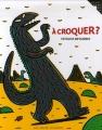 """Afficher """"A croquer ?"""""""