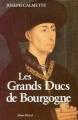 """Afficher """"grands ducs de Bourgogne (Les)"""""""