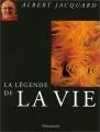 """Afficher """"La légende de la vie"""""""