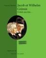 """Afficher """"Jacob et Wilhelm Grimm, il était une fois..."""""""
