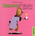 "Afficher ""Ramon Patate perd tout"""