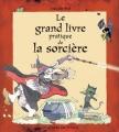 """Afficher """"grand livre pratique de la sorcière en 10 leçons (Le)"""""""