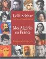 """Afficher """"Mes Algéries en France"""""""
