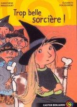 """Afficher """"Trop belle sorcière !"""""""
