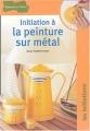 """Afficher """"Initiation à la peinture sur métal"""""""