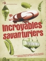 """Afficher """"Incroyables savanturiers"""""""