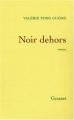 """Afficher """"Noir dehors"""""""