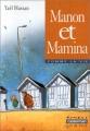 """Afficher """"Manon et Mamina"""""""