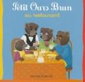 """Afficher """"Petit Ours Brun Petit Ours Brun au restaurant"""""""