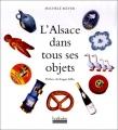 """Afficher """"L'Alsace dans tous ses objets"""""""