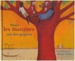 """Afficher """"Même les mangues ont des papiers"""""""