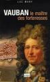 """Afficher """"Vauban, le maître des forteresses"""""""