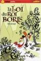 """Afficher """"La Loi du roi Boris"""""""