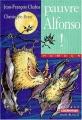 "Afficher ""Pauvre Alfonso !"""