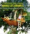 """Afficher """"Construire une cabane dans les arbres"""""""