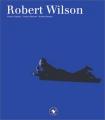 """Afficher """"Robert Wilson"""""""