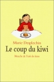 """Afficher """"Le Coup du kiwi"""""""