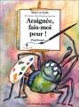 """Afficher """"Araignée, fais-moi peur !"""""""
