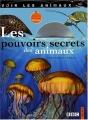 """Afficher """"pouvoirs secrets des animaux (Les )"""""""