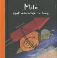 """Afficher """"Milo veut décrocher la lune"""""""