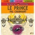 vignette de 'Le prince pas charmant (Vincent Malone)'