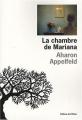 vignette de 'La chambre de Mariana (Aharon Appelfeld)'