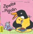 vignette de 'Zipette et Pigolin (Ashbé, Jeanne)'