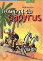 "Afficher ""Le secret du papyrus"""