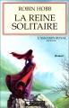 """Afficher """"L'Assassin royal n° 06<br /> La Reine solitaire"""""""