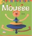 """Afficher """"Mousse"""""""